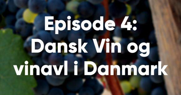 podcast-4-dansk-vin